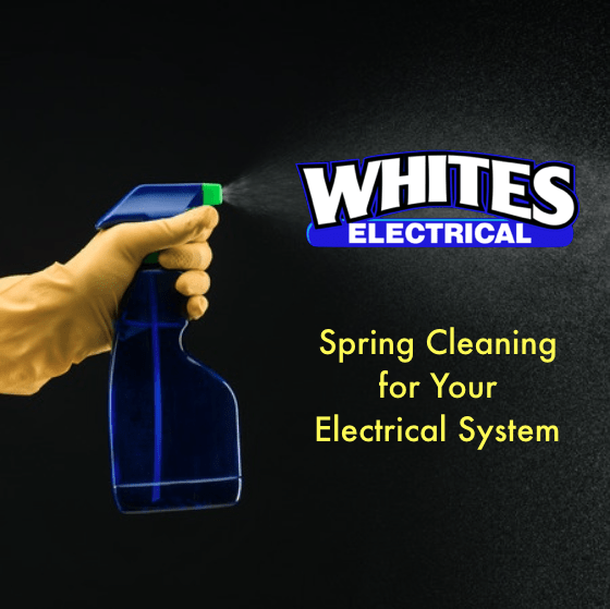 Spring Cleaning Your Electrical System